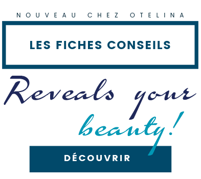 Fiches conseils Otelina Swiss Medesthetic